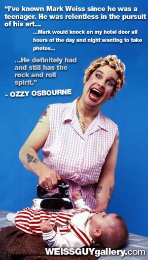 OZZY Osbourne Quote
