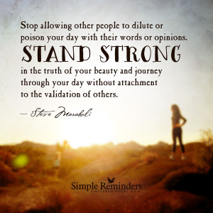 Stand strong in your beauty by Steve Maraboli