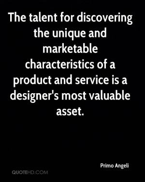 ... of a product and service is a designer's most valuable asset