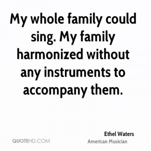 Ethel Waters Family Quotes