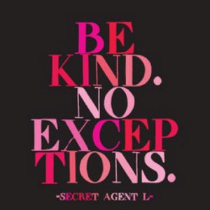 Be kind. #kindness