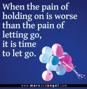 Letting go quotes, awesome, sayings, pain