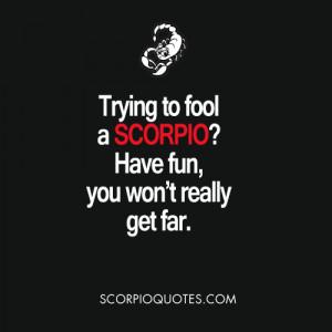 scorpio zodiac meme trying to fool a scorpio have fun you won t really ...