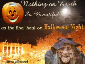 nothing on earth Halloween quote and sayings