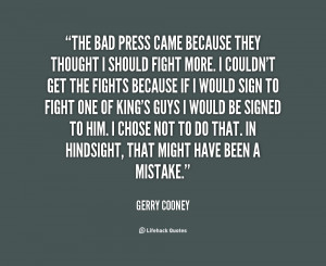 for quotes by Gerry Cooney. You can to use those 6 images of quotes ...