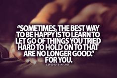 Life #Quote, Love Quotes, Quotes about moving on, and Best Life Quotes ...
