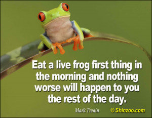 Eat That Frog Quotes