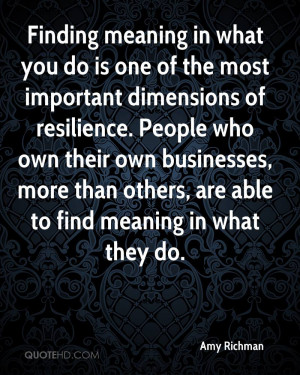 Finding meaning in what you do is one of the most important dimensions ...