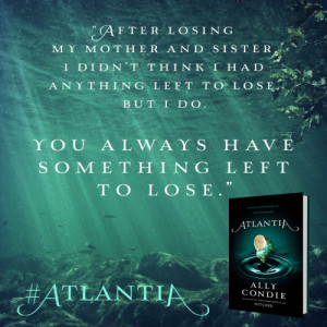 Atlantia , a new standalone YA novel from Matched author Ally Condie ...
