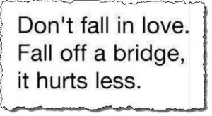 Cute Fall Quotes And Sayings Images dont fall in love