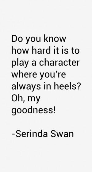 Serinda Swan Quotes amp Sayings