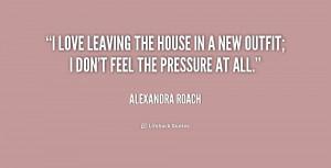 http://quotes.lifehack.org/media/quotes/quote-Alexandra-Roach-i-love ...