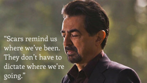 Scars Quote From Criminal Minds