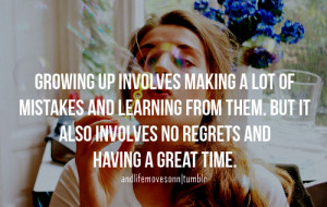 ... : growing up, teen quotes, quotes, happy quotes and picture quotes