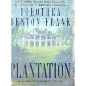 Pat Conroy called Dorothea Benton Frank's debut, Sullivan's Island ...