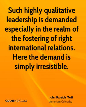 Such highly qualitative leadership is demanded especially in the realm ...