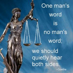 Famous Quotation – One Man's Word Is No Man's Word – Goethe