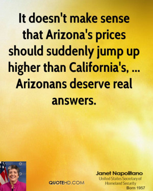 Doesn Make Sense That Arizona Prices Should Suddenly Jump