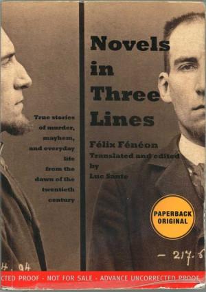 Novels in Three Lines - Félix Fénéon