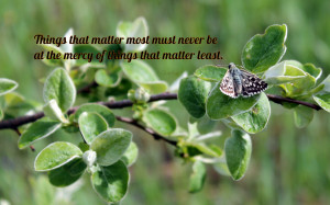 Things that matter most... quote wallpaper