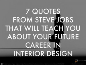 quotes-from-steve-jobs-that-will-teach-you-about-your-future-career ...