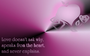 Love Doesn Ask Why...