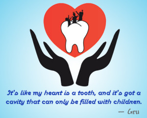 It's like my heart is a tooth, and it's got a cavity that can only be ...
