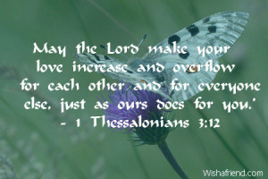 May the Lord make your love increase and overflow for each other and ...