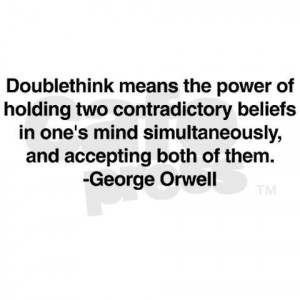 Doublethink: a concept from Orwell's