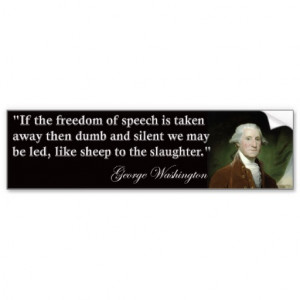 george_washington_freedom_of_speech_quote_bumper_sticker ...