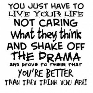 quotes about people who create drama | drama quotes for life
