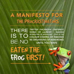 Eat that frog first!