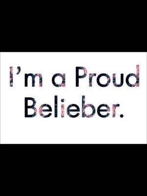 Proud Belieber