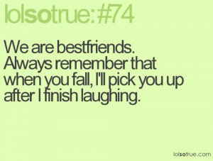 ... Friends, Lolsotrue Quotes, So True, Funny Quotes, Bestfriends Quotes