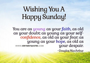 You Are As Young – Great Sunday Good Morning Picture quotes