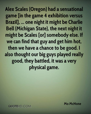 Alex Scales (Oregon) had a sensational game [in the game 4 exhibition ...