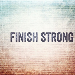 Finish Strong