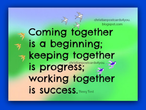 Motivational Phrase: Working together is success. Free quotes with ...