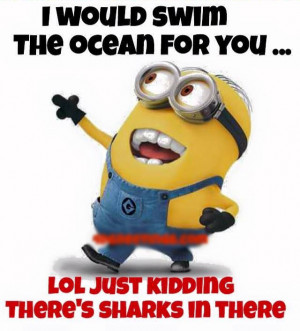 Funny Minion Quotes And Sayings