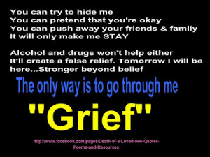 Mourning The Loss Of A Loved One Quotes 524044_grief+the+only+way+ ...
