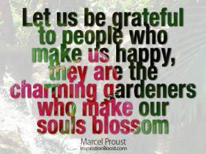 Make us Happy, Marcel Proust, Marcel Proust Quotes, friendship quotes ...