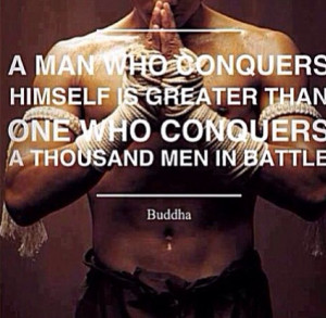 Conquer yourself #buddha