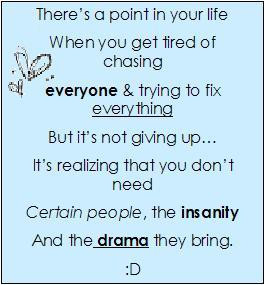 There's a point in your life when you get tired of chasing everyone ...