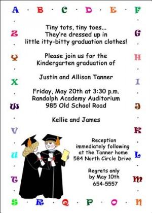 ... his graduation from preschool or Kindergarten with creative wordings