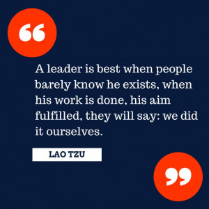 ... .com/quotes/lao-tzu-leadership-quote/ #leadership #quote #laotzu