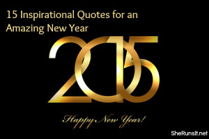 Motivational Monday: 15 Inspirational Quotes for an Amazing New Year