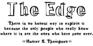 bottom line, edge, hope, humor, quote, quotes, reality, text, the edge ...