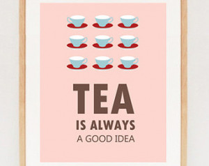 Tea quote - Digital Kitchen quote art - printable Tea print wall decor ...