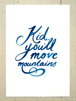 Image of Kid, you'll move mountains art print - Navy Blue
