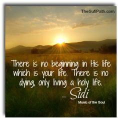 ... by Sidi Shaykh Muhammad al-Jamal, #Sufi Master. #Mystic #Wisdom #Quote